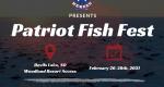 Patriot Fish Fest, February 26-28, 2021