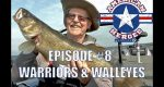 Warriors & Walleyes on Lake of the Woods